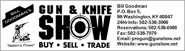 Bill Goodman's Gun and Knife Show